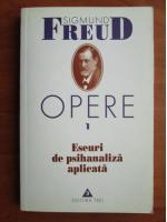Anticariat: Sigmund Freud - Opere, volumul 1: Eseuri de psihanaliza aplicata