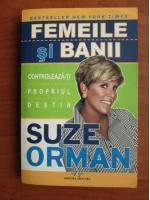 Suze Orman - Femeile si banii