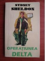 Anticariat: Sydney Sheldon - Operatiunea Delta