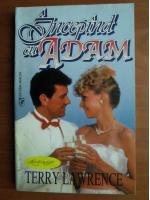 Terry Lawrence - Incepand cu Adam