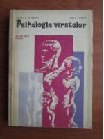 Anticariat: Ursula Schiopu - Psihologia varstelor. Ciclurile vietii