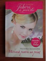 Anticariat: Victoria Alexander - Mireasa pentru un print
