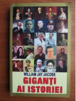 William Jay Jacobs - Giganti ai istoriei