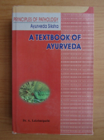 A. Lakshmipathi - A textbook of Ayurveda principles of pathology