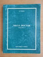 Anticariat: A. Vogel - Micul doctor (volumul 1)