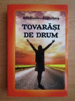 Anticariat: Ada Shaulov Enghelberg - Tovarasi de drum