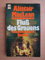 Anticariat: Alistair MacLean - Flus des Grauens