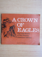 Anticariat: Anne Covell Newton - A crown of eagles