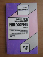 Anticariat: Anne Souriau - Bonnes copies de baccalaureat. Philosophie (volumul 1)