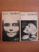 Anticariat: Aragon - Aurelian (2 volume)