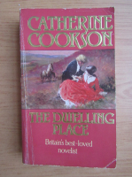 Anticariat: Catherine Cookson - The dwelling place