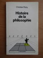 Christian Ruby - Histoire de la philosophie