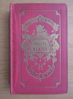 Anticariat: Contesa de Segur - Pauvre Blaise (1931)