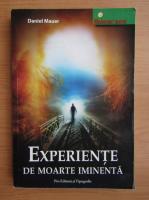 Daniel Mauer - Experiente de moarte iminenta