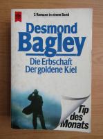 Desmond Bagley - Die Erbschaft Der goldene Kiel
