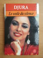 Anticariat: Djura - Le voile du silence