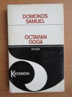 Domokos Samuel - Octavian Goga. Studii