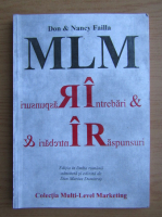 Don Failla, Nancy Failla - Intrebari si raspunsuri despre MLM