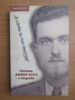 Anticariat: Florin Dutu - Parintele Arsenie Boca. O biografie