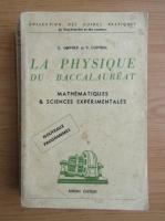 Anticariat: G. Guinier - La physique du baccalaureat. Mathematiques et sciences experimentales