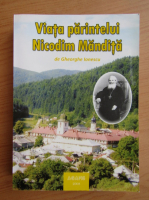 Anticariat: Gheorghe Ionescu - Viata parintelui Nicodim Mandita (volumul 2)