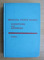 Anticariat: Harrison F. Flippin - Medical state board. Questions and answers