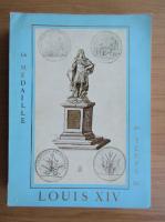 Anticariat: La Medaille au temps de Louis XIV