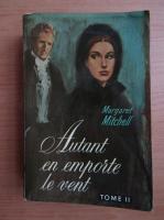 Anticariat: Margaret Mitchell - Autant en emporte le vent (volumul 2)