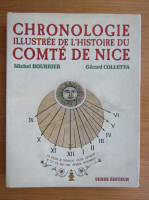 Anticariat: Michel Bourrier - Chronologie illustree de l'histoire du comte de nice