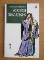 Mihai Sorin Radulescu - Genealogii greco-romane
