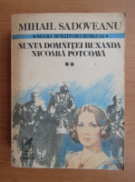 Anticariat: Mihail Sadoveanu - Nunta domnitei Ruxandra. Nicoara Potcoava (volumul 2)