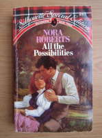 Nora Roberts - All the possibilities