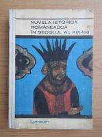 Anticariat: Nuvela istorica romaneasca in secolul al XIX-lea