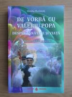 Ovidiu Harbada - De vorba cu valeriu popa despre sanatate si viata