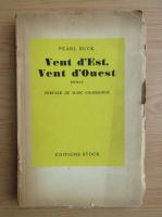 Pearl Buck - Vent d'est, vent d'ouest (1945)