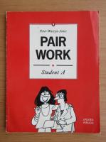 Peter Watcyn Jones - Pair work. Student A. Activities for effective communication