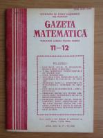 Anticariat: Revista Gazeta Matematica, anul XCIV, nr. 11-12, 1989