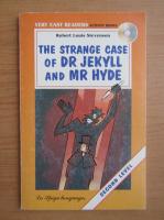 Robert Louis Stevenson - The strange case of Dr. Jekyll and Mr. Hyde