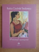 Anticariat: Rodica Ciocardel Teodorescu - Privind semenii