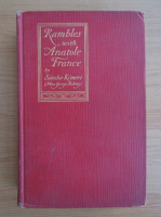 Anticariat: Sandor Kemeri - Rambles with Anatole France