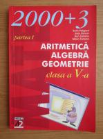 Anticariat: Sorin Peligrad - Aritmetica, algebra, geometrie pentru clasa a V-a (partea I)