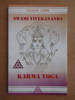 Swami Vivekananda - Karma yoga