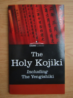 Anticariat: The Holy Kojiki. Including The Yengishiki
