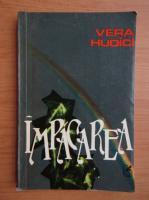 Anticariat: Vera Hudici - Impacarea