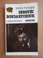 Anticariat: Youri Turine - Serguei Bondartchouk