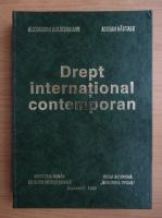 Anticariat: Alexandru Bolintineanu - Drept international contemporan