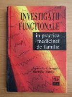 Anticariat: Alexandru Gheorghiu - Investigatii functionale in practica medicinei de familie