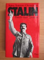 Anticariat: Anton Antonow Owssejenko - Stalin. Portrait einer Tyrannei