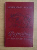 Anticariat: Bernard Shaw - Pygmalion