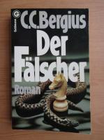 C. C. Bergius - Der Falscher